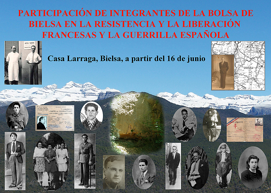 Exposición en Bielsa «Participación de integrantes de la Bolsa de Bielsa en la Resistencia y la Liberación francesas y la guerrilla española»