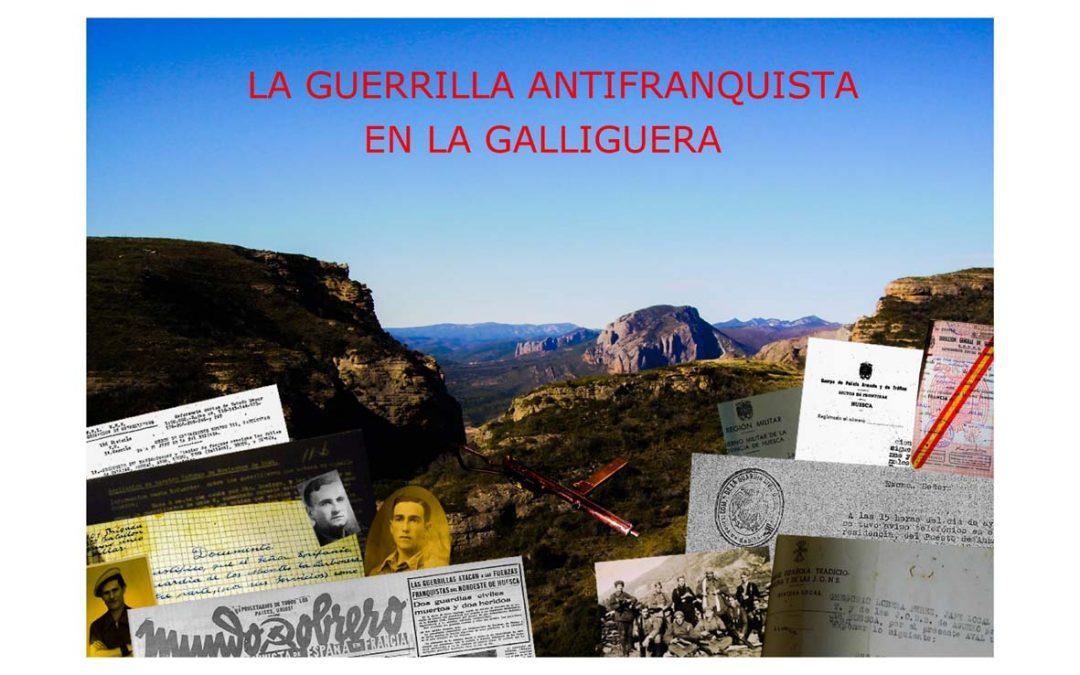 La guerrilla antifranquista en la Galliguera.