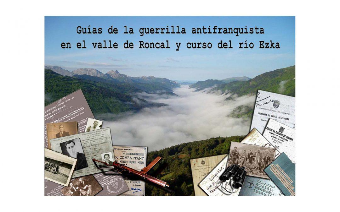 Guías de la guerrilla antifranquista en el valle del Roncal y el curso del río Eska.